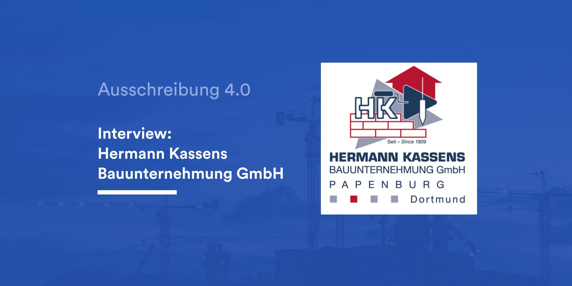Interview Hermann Kassens Bauunternehmung GmbH