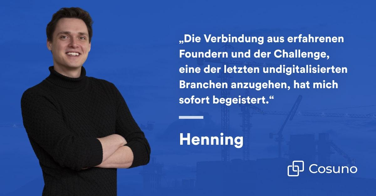 Zitat von Henning Seifahrt: Die Verbindung aus erfahrenen Foundern und der Challenge, eine der letzten undigitalisierten Branchen anzugehen, hat mich sofort begeistert.
